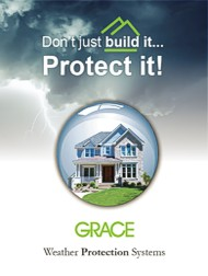 Don't just build it... Protect it! Grace Weather Protection Systems